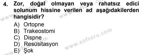 Yaşlı ve Hasta Bakım Hizmetleri Dersi 2012 - 2013 Yılı Dönem Sonu Sınavı 4. Soru