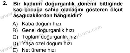 Yaşlı ve Hasta Bakım Hizmetleri Dersi 2013 - 2014 Yılı Tek Ders Sınavı 2. Soru