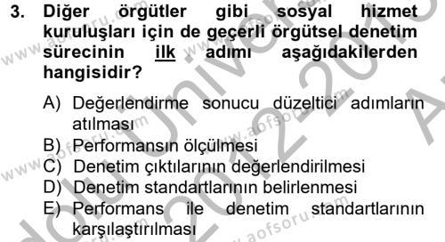 Sosyal Bilimler Bölümü 4. Yarıyıl Sosyal Hizmet Yönetimi Dersi 2013 Yılı Bahar Dönemi Ara Sınavı 3. Soru