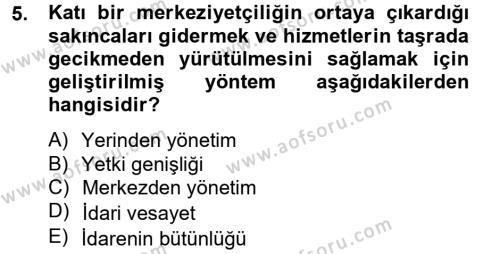 Sosyal Hizmet Bölümü 4. Yarıyıl Sosyal Hizmet Yönetimi Dersi 2013 Yılı Bahar Dönemi Dönem Sonu Sınavı 5. Soru