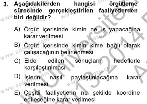 Sosyal Bilimler Bölümü 4. Yarıyıl Sosyal Hizmet Yönetimi Dersi 2014 Yılı Bahar Dönemi Ara Sınavı 3. Soru