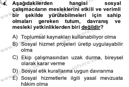Sosyal Bilimler Bölümü 4. Yarıyıl Sosyal Hizmet Yönetimi Dersi 2014 Yılı Bahar Dönemi Ara Sınavı 4. Soru