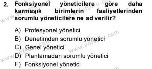 Sosyal Hizmet Yönetimi Dersi 2013 - 2014 Yılı Dönem Sonu Sınavı 2. Soru