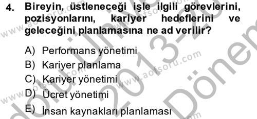 Sosyal Bilimler Bölümü 4. Yarıyıl Sosyal Hizmet Yönetimi Dersi 2014 Yılı Bahar Dönemi Dönem Sonu Sınavı 4. Soru