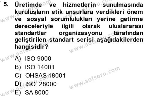 Sosyal Bilimler Bölümü 4. Yarıyıl Sosyal Hizmet Yönetimi Dersi 2014 Yılı Bahar Dönemi Dönem Sonu Sınavı 5. Soru