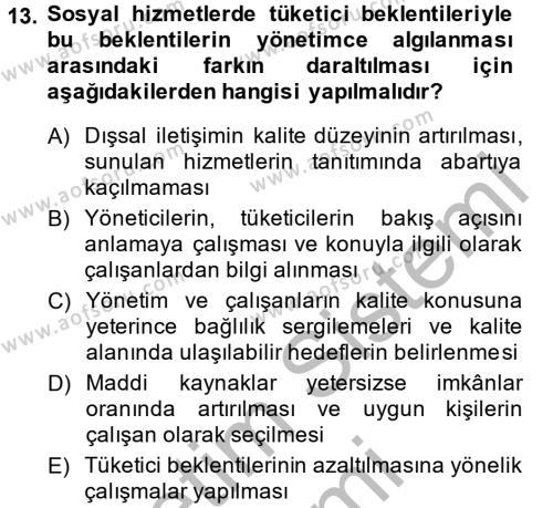 Sosyal Hizmet Yönetimi Dersi Ara Sınavı Deneme Sınav Soruları 13. Soru