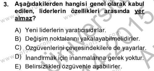Sosyal Bilimler Bölümü 4. Yarıyıl Sosyal Hizmet Yönetimi Dersi 2015 Yılı Bahar Dönemi Ara Sınavı 3. Soru