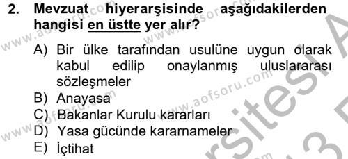 Sosyal Hizmet Bölümü 4. Yarıyıl Sosyal Hizmet Mevzuatı Dersi 2013 Yılı Bahar Dönemi Ara Sınavı 2. Soru