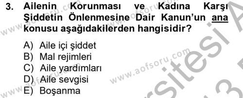Sosyal Hizmet Mevzuatı Dersi 2012 - 2013 Yılı Dönem Sonu Sınavı 3. Soru