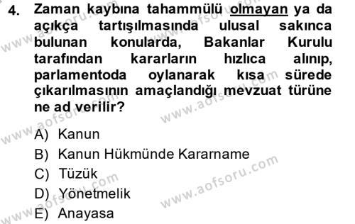 Sosyal Bilimler Bölümü 4. Yarıyıl Sosyal Hizmet Mevzuatı Dersi 2014 Yılı Bahar Dönemi Ara Sınavı 4. Soru