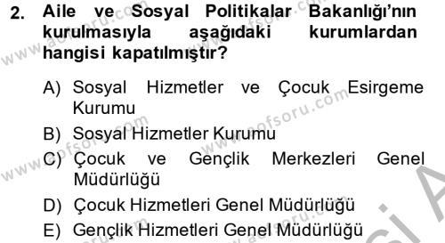 Sosyal Hizmet Mevzuatı Dersi 2013 - 2014 Yılı Dönem Sonu Sınavı 2. Soru