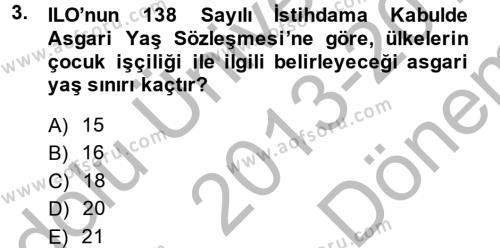 Sosyal Hizmet Mevzuatı Dersi 2013 - 2014 Yılı Dönem Sonu Sınavı 3. Soru