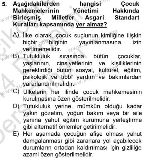 Sosyal Bilimler Bölümü 4. Yarıyıl Sosyal Hizmet Mevzuatı Dersi 2014 Yılı Bahar Dönemi Tek Ders Sınavı 5. Soru