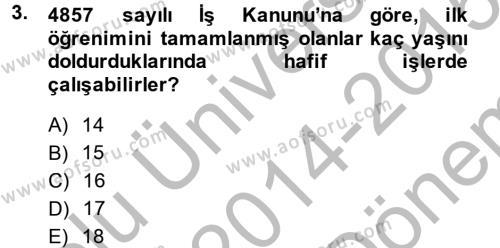 Sosyal Hizmet Mevzuatı Dersi 2014 - 2015 Yılı Dönem Sonu Sınavı 3. Soru