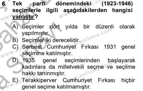 Türk Siyasal Hayatı Dersi Ara Sınavı Deneme Sınav Soruları 6. Soru