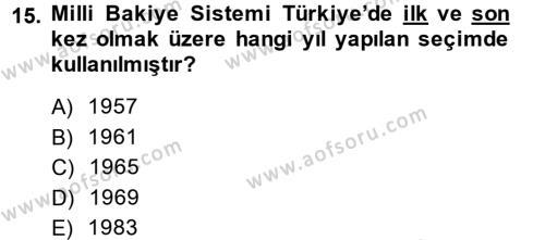 Türk Siyasal Hayatı Dersi Ara Sınavı Deneme Sınav Soruları 15. Soru