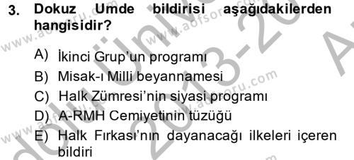 Sosyoloji Bölümü 2. Yarıyıl Türk Siyasal Hayatı Dersi 2014 Yılı Bahar Dönemi Ara Sınavı 3. Soru