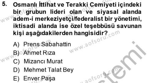 Sosyoloji Bölümü 2. Yarıyıl Türk Siyasal Hayatı Dersi 2014 Yılı Bahar Dönemi Ara Sınavı 5. Soru