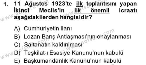 Türk Siyasal Hayatı Dersi 2013 - 2014 Yılı Dönem Sonu Sınavı 1. Soru