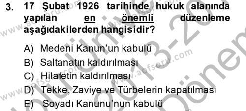 Türk Siyasal Hayatı Dersi 2013 - 2014 Yılı Dönem Sonu Sınavı 3. Soru