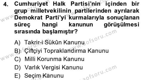 Kamu Yönetimi Bölümü 6. Yarıyıl Türk Siyasal Hayatı Dersi 2014 Yılı Bahar Dönemi Tek Ders Sınavı 4. Soru