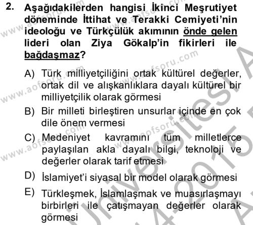 Uluslararası İlişkiler Bölümü 2. Yarıyıl Türk Siyasal Hayatı Dersi 2015 Yılı Bahar Dönemi Ara Sınavı 2. Soru