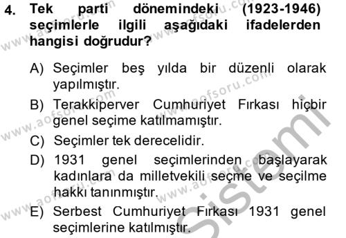 Felsefe Bölümü 6. Yarıyıl Türk Siyasal Hayatı Dersi 2015 Yılı Bahar Dönemi Dönem Sonu Sınavı 4. Soru
