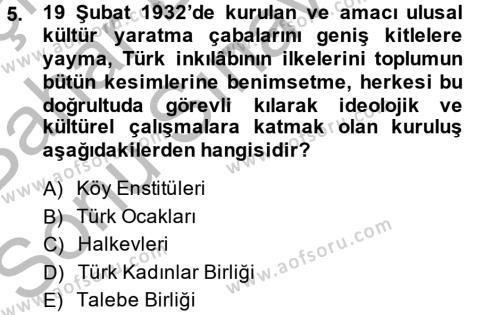 Felsefe Bölümü 6. Yarıyıl Türk Siyasal Hayatı Dersi 2015 Yılı Bahar Dönemi Dönem Sonu Sınavı 5. Soru