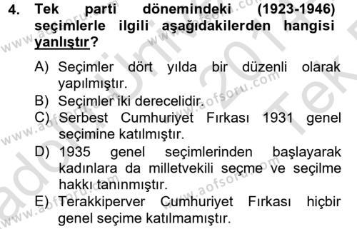 Türk Siyasal Hayatı Dersi 2014 - 2015 Yılı Tek Ders Sınav Soruları 4. Soru