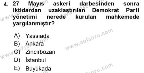 Türk Siyasal Hayatı Dersi 3 Ders Sınavı Deneme Sınav Soruları 4. Soru