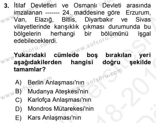 Türk Siyasal Hayatı Dersi 2018 - 2019 Yılı (Vize) Ara Sınav Soruları 3. Soru