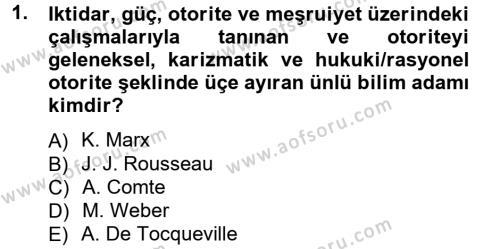 Kamu Yönetimi Bölümü 3. Yarıyıl Siyaset Bilimi Dersi 2013 Yılı Güz Dönemi Ara Sınavı 1. Soru