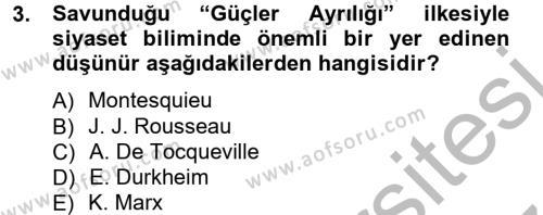 Kamu Yönetimi Bölümü 3. Yarıyıl Siyaset Bilimi Dersi 2013 Yılı Güz Dönemi Ara Sınavı 3. Soru