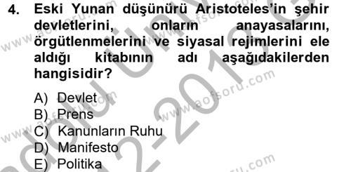 Uluslararası İlişkiler Bölümü 3. Yarıyıl Siyaset Bilimi Dersi 2013 Yılı Güz Dönemi Ara Sınavı 4. Soru