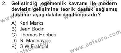 Siyaset Bilimi Dersi 2012 - 2013 Yılı Tek Ders Sınavı 2. Soru