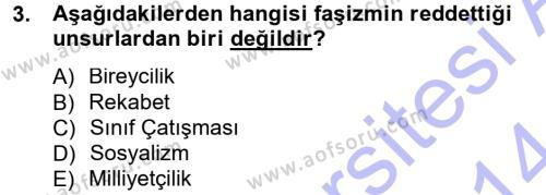Kamu Yönetimi Bölümü 3. Yarıyıl Siyaset Bilimi Dersi 2014 Yılı Güz Dönemi Dönem Sonu Sınavı 3. Soru