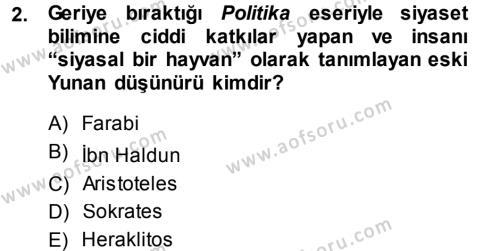 Siyaset Bilimi Dersi 2014 - 2015 Yılı Tek Ders Sınav Soruları 2. Soru