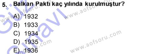 Uluslararası İlişkiler Bölümü 5. Yarıyıl Balkanlar'da Siyaset Dersi 2014 Yılı Güz Dönemi Ara Sınavı 5. Soru
