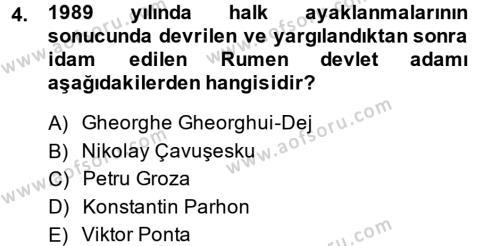 Balkanlar´da Siyaset Dersi 2013 - 2014 Yılı (Final) Dönem Sonu Sınav Soruları 4. Soru