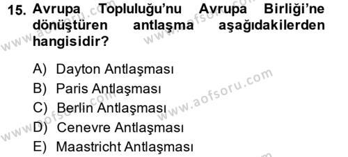 Balkanlar´da Siyaset Dersi 2013 - 2014 Yılı Tek Ders Sınavı 15. Soru