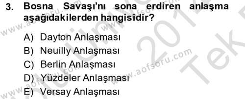 Balkanlar´da Siyaset Dersi 2014 - 2015 Yılı Tek Ders Sınav Soruları 3. Soru
