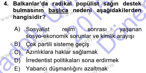 Uluslararası İlişkiler Bölümü 5. Yarıyıl Balkanlar'da Siyaset Dersi 2016 Yılı Güz Dönemi Dönem Sonu Sınavı 4. Soru