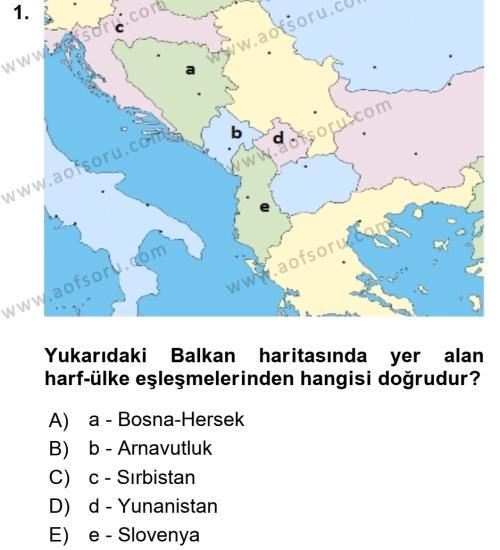 Balkanlar´da Siyaset Dersi 2017 - 2018 Yılı (Vize) Ara Sınav Soruları 1. Soru