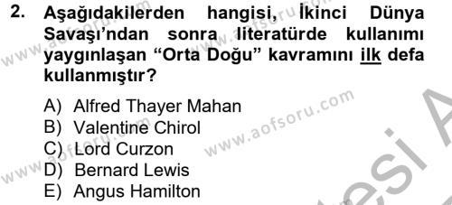Uluslararası İlişkiler Bölümü 6. Yarıyıl Orta Doğuda Siyaset Dersi 2013 Yılı Bahar Dönemi Ara Sınavı 2. Soru