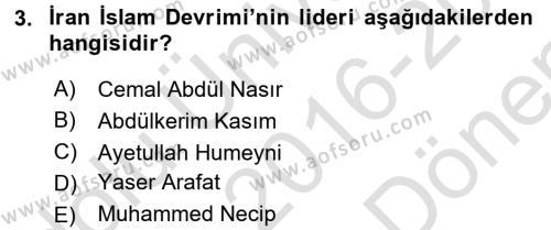 Orta Doğuda Siyaset Dersi 2016 - 2017 Yılı (Final) Dönem Sonu Sınav Soruları 3. Soru