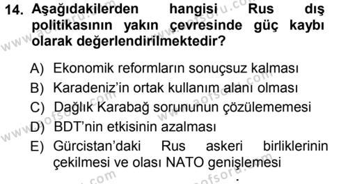 Orta Asya ve Kafkaslarda Siyaset Dersi Ara Sınavı Deneme Sınav Soruları 14. Soru