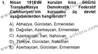 Uluslararası İlişkiler Bölümü 5. Yarıyıl Orta Asya ve Kafkaslarda Siyaset Dersi 2013 Yılı Güz Dönemi Dönem Sonu Sınavı 1. Soru