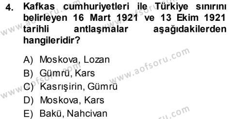 Orta Asya ve Kafkaslarda Siyaset Dersi 2013 - 2014 Yılı (Vize) Ara Sınav Soruları 4. Soru