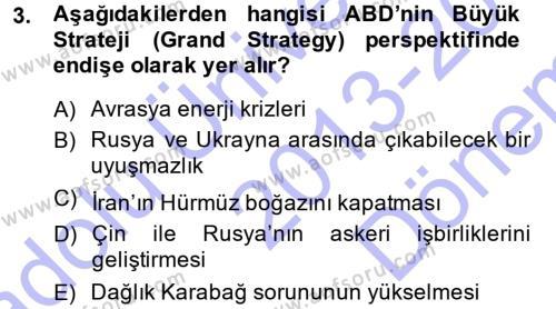 Uluslararası İlişkiler Bölümü 5. Yarıyıl Orta Asya ve Kafkaslarda Siyaset Dersi 2014 Yılı Güz Dönemi Dönem Sonu Sınavı 3. Soru