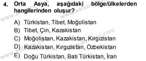 Uluslararası İlişkiler Bölümü 5. Yarıyıl Orta Asya ve Kafkaslarda Siyaset Dersi 2014 Yılı Güz Dönemi Dönem Sonu Sınavı 4. Soru
